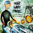 Our Lady Peace: Spirtiual Machines
