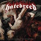 Hatebreed: The Divinity Of Purpose