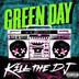 Kill The DJ [Single]