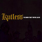Kutless: To Know That You're Alive