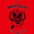 Deaf Forever: The Best Of Motorhead