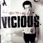 Sid Vicious: Too Fast Too Live