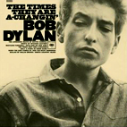 Bob Dylan: The Times They Are A-Changin'