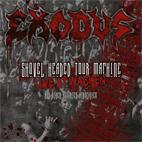 Exodus: Shovel Headed Tour Machine