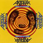 Anthrax: State Of Euphoria