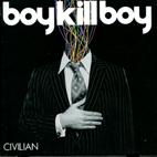 Boy Kill Boy: Civilian