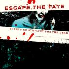 Escape the Fate: There's No Sympathy For The Dead [EP]