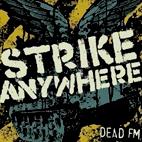 Strike Anywhere: Dead FM