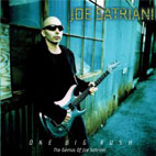 Joe Satriani: One Big Rush The Genius of Joe Satriani
