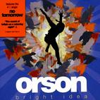 Orson: Bright Idea