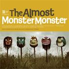 The Almost: Monster Monster
