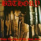Bathory: Under The Sign Of The Black Mark
