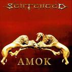 Sentenced: Amok