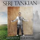 Serj Tankian: Imperfect Harmonies