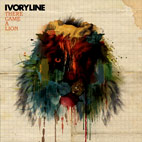 Ivoryline: There Came A Lion