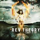 Rev Theory: Light It Up