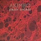Akimbo: Jersey Shores