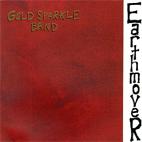 Gold Sparkle Band: Earthmover