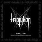 Triptykon: Shatter