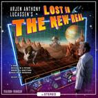 Arjen Anthony Lucassen: Lost In The New Real