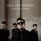 All The Young: Welcome Home