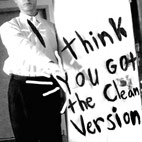 I Think You Got The Clean Version [EP]