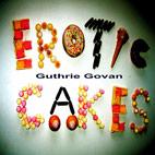 Guthrie Govan: Erotic Cakes