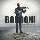 Bordoni: Songs Of Future Past