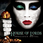House of Lords: Precious Metal