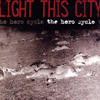 Light This City: The Hero Cycle