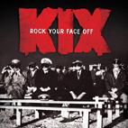 Kix: Rock Your Face Off