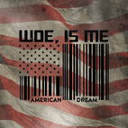 Woe, Is Me: American Dream [EP]