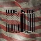 Woe, Is Me: American Dream [EP]