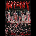 Autopsy: Born Undead [DVD]