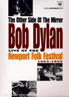 Bob Dylan: The Other Side Of The Mirror: Live At Newport Folk Festival 1963-1965 [DVD]