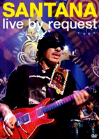 Carlos Santana: Live By Request [DVD]