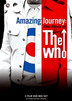Amazing Journey: The Story Of The Who [DVD]