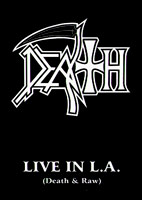 Death: Live In LA (Death And Raw) [DVD]