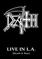Live In LA (Death And Raw) [DVD]