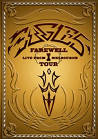 Eagles: Farewell I Tour - Live From Melbourne [DVD]
