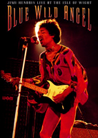 Jimi Hendrix: Blue Wild Angel: Jimi Hendrix Live At The Isle Of [DVD]