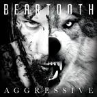 Beartooth: Aggressive