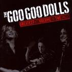 Goo Goo Dolls: Greatest Hits, Vol. 1: The Singles