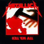 Metallica: Kill 'Em All