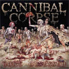 Cannibal Corpse: Gore Obsessed