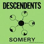 Descendents: Somery