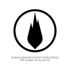 Thousand Foot Krutch: The Flame In All