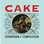 Cake: Showroom Of Compassion
