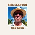 Eric Clapton: Old Sock