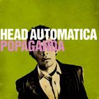 Head Automatica: Popaganda